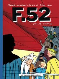 Les aventures de Freddy Lombard. Volume 4, F-52