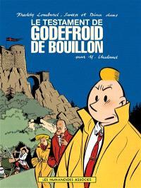 Les aventures de Freddy Lombard, Le testament de Godefroid de Bouillon