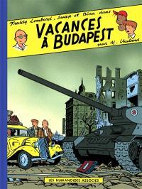 Les aventures de Freddy Lombard. Volume 3, Vacances à Budapest