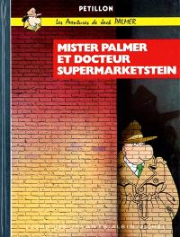 Les aventures de Jack Palmer. Volume 1, Mister Palmer et docteur Supermarketstein
