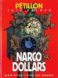 Les aventures de Jack Palmer. Volume 3, Narcodollars