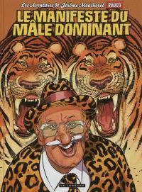 Les aventures de Jérôme Moucherot. Volume 5, Le manifeste du mâle dominant