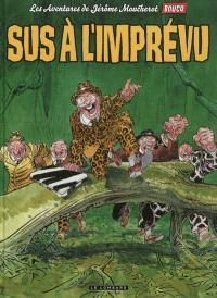 Les aventures de Jérôme Moucherot. Volume 2, Sus à l'imprévu !
