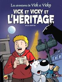 Les aventures de Vick et Vicky. Volume 16, Vick et Vicky et l'héritage