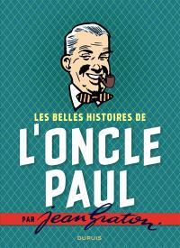 Les belles histoires de l'oncle Paul