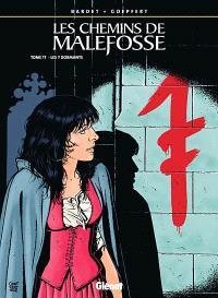 Les chemins de Malefosse. Volume 17, Les 7 dormants