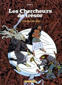 Les chercheurs de trésor. Volume 1, L'ombre de Dieu