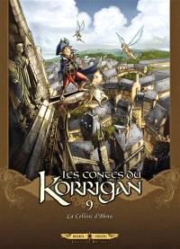 Les contes du Korrigan. Volume 09, La colline d'Ahna
