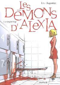Les démons d'Alexia. Volume 5, Le sang de l'ange