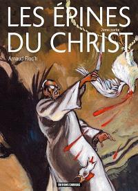 Les épines du Christ. Volume 2