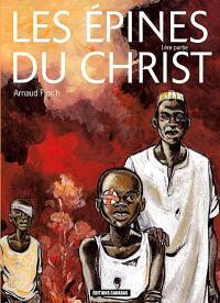 Les épines du Christ. Volume 1, L'oeil du marabout
