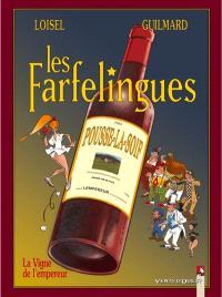 Les farfelingues. Volume 3, La vigne de l'empereur