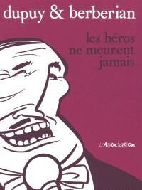 Les héros ne meurent jamais