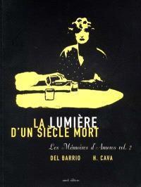 Les mémoires d'Amoros. Volume 2, La lumière d'un siècle mort