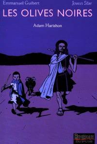 Les olives noires. Volume 2, Adam Harishon
