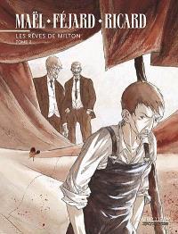 Les rêves de Milton. Volume 2
