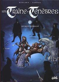 Les traîne-ténèbres. Volume 2, Dents du dragon