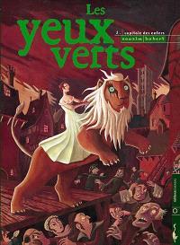 Les yeux verts. Volume 2, Capitale des enfers