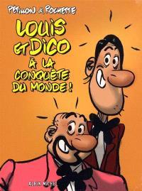Louis et Dico à la conquête du monde !