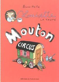 Louisette la taupe. Volume 3, Mouton circus