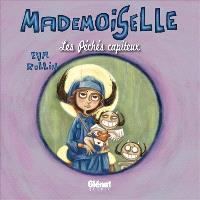 Mademoiselle. Volume 3, Les péchés capiteux