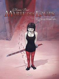 Marie des Loups. Volume 3, Le sang des loups