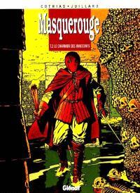 Masquerouge. Volume 2, Le charnier des innocents