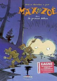 Max et Zoé. Volume 4, La grosse bêtise