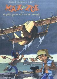 Max et Zoé, Le plus gros avion du monde