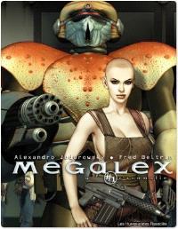 Mégalex. Volume 1, L'anomalie