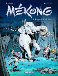 Mékong. Volume 2, Piège en forêt Moï