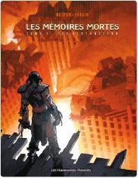 Mémoires mortes. Volume 1
