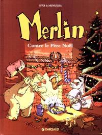 Merlin. Volume 2, Merlin contre le Père Noël