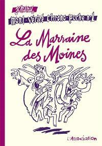 Mont-Vérité chrono-poche. Volume 1, La marraine des moines