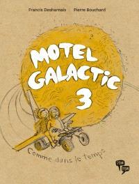 Motel Galactic. Volume 3, Comme dans le temps