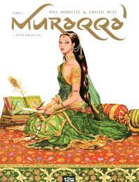 Muraqqa'. Volume 1, Vêtue par le ciel
