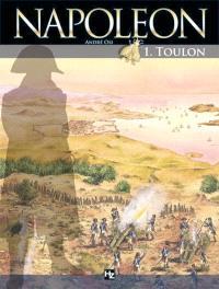 Napoléon. Volume 1, Toulon