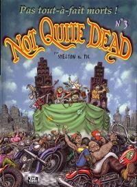Not Quite Dead. Volume 3