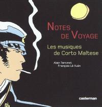 Notes de voyage : les musiques de Corto Maltese