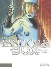 Pandora box. Volume 7, La colère