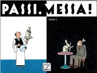 Passi, messa !. Volume 2