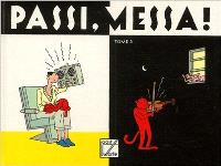 Passi, messa !. Volume 3