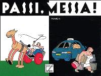 Passi, messa !. Volume 4