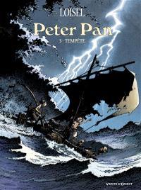 Peter Pan. Volume 3, Tempête