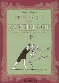 Petit traité de morphologie : d'après les cours donnés par Jean-François Debord à l'Ecole des beaux-arts de Paris de 1978 à 2003