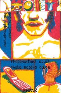 Photomaton = Photobooths