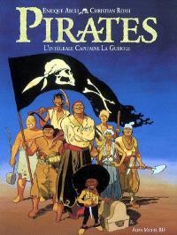 Pirates : l'intégrale Capitaine La Guibole