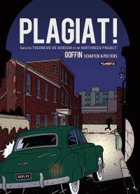 Plagiat !; Suivi de Théorème de Morcom; Suivi de Northreed project