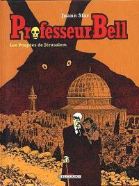 Professeur Bell. Volume 2, Les poupées de Jérusalem
