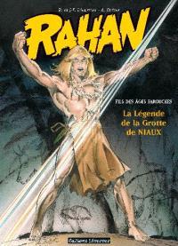 Rahan : fils des âges farouches. Volume 10, La légende de la grotte de Niaux